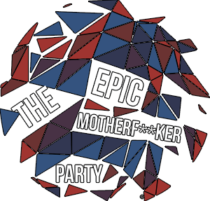 The Epic Motherf••ker Party