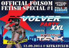 REVOLVER PARTY XXL MEETS INTO THE TANK OFFICIAL FOLSOM EUROPE | KitKatClub - 12/09/2014