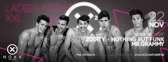 LADIES NIGHT XXL | Noxx - 22/11/2014