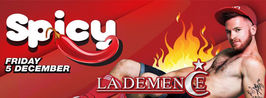 La Demence - Spicy ! | Fuse Event Space - 05/12/2014