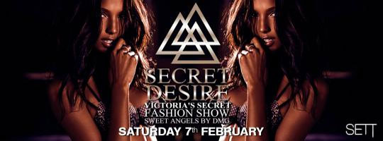 SECRET DESIRE ' Fashion show ' by VICTORIA'S SECRET | Sett Club - 07/02/2015