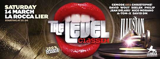 Illusion The Level Classix | La Rocca - 14/03/2015