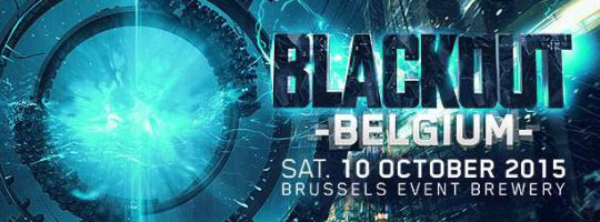 BLACKOUT BELGIUM 2015 | Brussels Event Brewery (BEB) - 10/10/2015