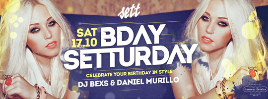 B-DAY SETTURDAY | Sett Club - 17/10/2015