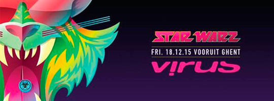 Star Warz presents Virus Recordings | Vooruit - 18/12/2015