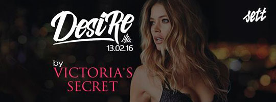 DESIRE by VICTORIA'S SECRET | Sett Club - 13/02/2016