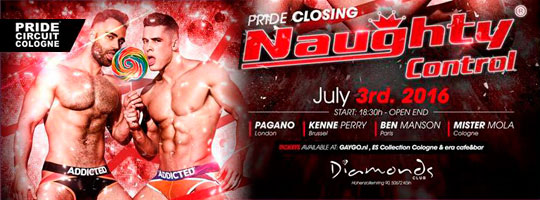 NAUGHTYCONTROL - Official PRIDE CIRCUIT COLOGNE Closing Party | DIAMONDS - 03/07/2016