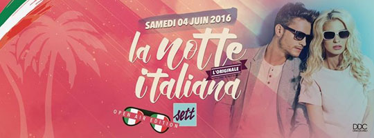 DDC PRESENTS LA NOTTE ITALIANA ' Open Air ' | Sett Club - 04/06/2016