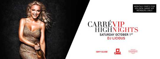 Carrévip Exclusive: HIGH Nights | Carré - 01/10/2016