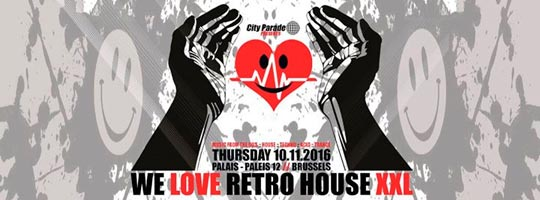 We Love Retro House XXL | Palais 12 - 10/11/2016
