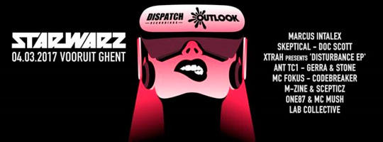 Star Warz & Dispatch Recordings present Outlook Launch Party | Vooruit - 04/03/2017