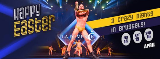 La Demence - Easter 2017 Party Weekend | Brussels - 14-16/04/2017