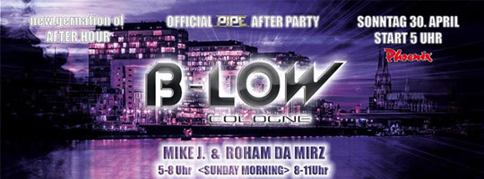 B-LOW - official PIPE AFTER PARTY | Phoenix Sauna Köln - 30/04/2017