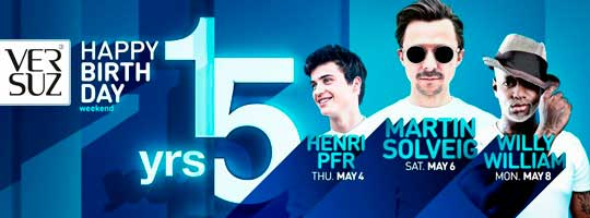Versuz 15 years w/ Henri PFR, Martin SOLVEIG & Willy WILLIAM